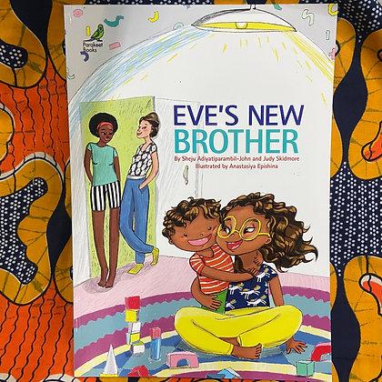 Eve's New Brother by Sheju Adiyatiparambil-John