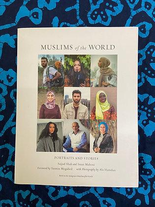 Muslims of the World by Sajjad Shah and Iman Mahoui