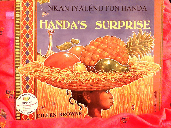 Yoruba&English Handa's Surprise, Nkan Iyalenu Fun Hands, Eileen Browne