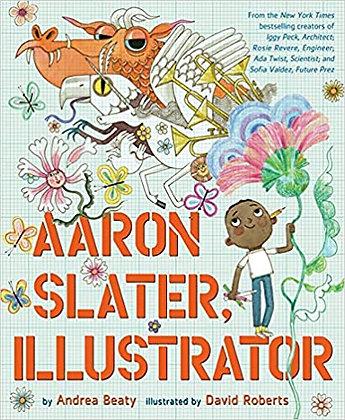 Aaron Slater, Illustrator - The Questioneers (Hardback) Andrea Beaty (author), D