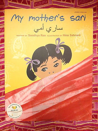 Arabic&English - My Mother's Sari,by Sandy Rao, Nina Sabnani