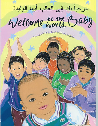 Arabic&English - Welcome To The World Baby By Na'ima Bint Robert