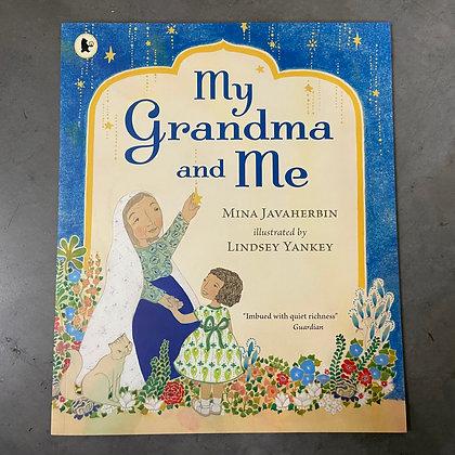 My Grandma and Me by Mina Javaherbin+Lindsey Yankey