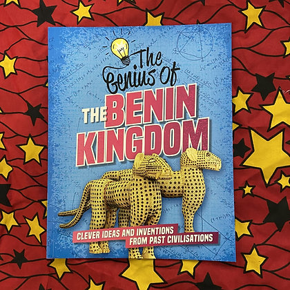 The Genius of: The Benin Kingdom by