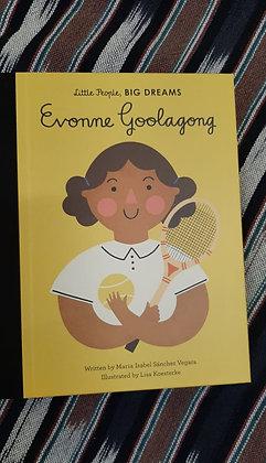 Little people, big dreams: Evonne Goolagong