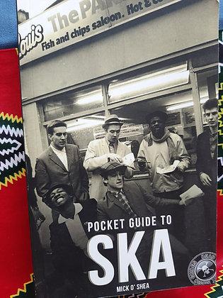 Pocket Guide to Ska, by Mick O'Shea