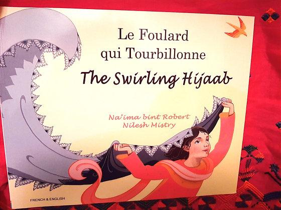 French&Eng Swirling Hijab/Foulard qui Tourbillonne,Na'ima Robert,Nilesh Mistry