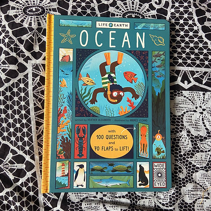 Life on Earth: Ocean: With 100 Questions and 70 by Heather Alexander
