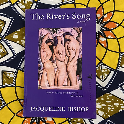 The River's Song by Jacqueline Bishop