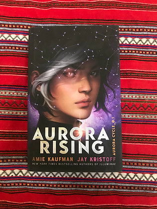 Aurora Rising (The Aurora Cycle) By Amie Kaufman