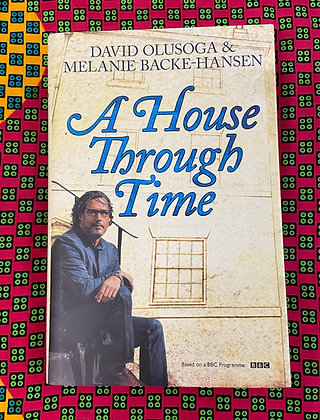 A House Through Time by David Olusoga