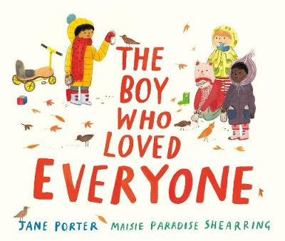 The Boy Who Loved Everyone by Jane Porter, Maisie Paradise Shearring