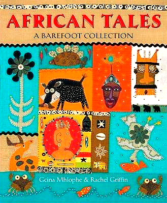 African Tales by Gcina Mhlophe (author), Rachel Griffin (illustrator)