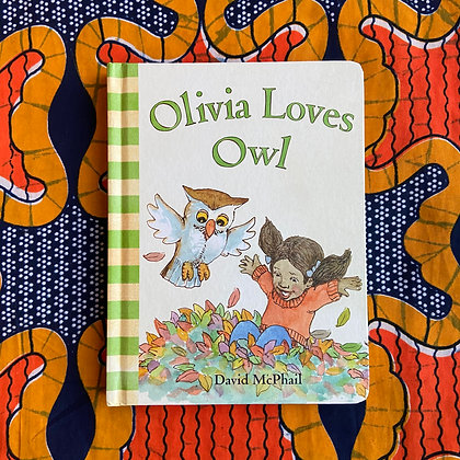 Olivia Loves Owl (Board book) by David McPhail