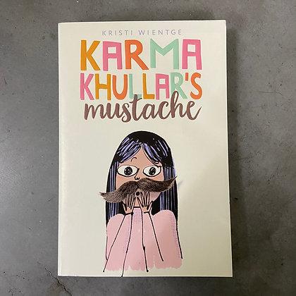 Karma Khullar's Mustache by Kristi Wientge