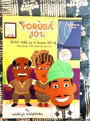Yoruba 101, Adebayo Adegbembo