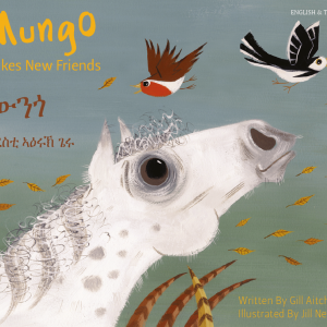 Tigrinya&English - Mungo Makes New Friends By Gill Aitchison