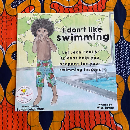 I Don't Like Swimming  by Joyce Dooknah