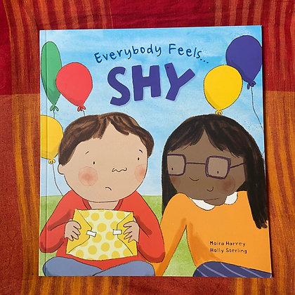 Everybody Feels Shy By Moira Harvey