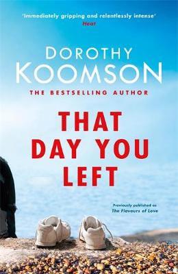 That Day You Left, Dorothy Koomson