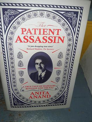 The Patient Assassin (Bestseller) Massacre Revenge & The Raj, Anita Anand