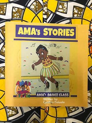 AMA's Stories: AMA's Dance Class By Cynthia Deluola