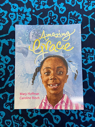 Amazing Grace by Mary Hoffman & Caroline Binch