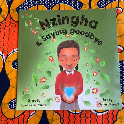 Nzingha & Saying Goodbye by Enomwoyi Damali