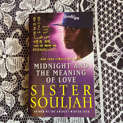 Midnight and the Meaning of Love - The Midnight Series 2 by Sister Souljah