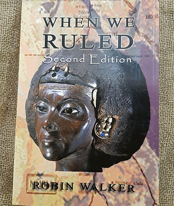When We Ruled by Robin Walker