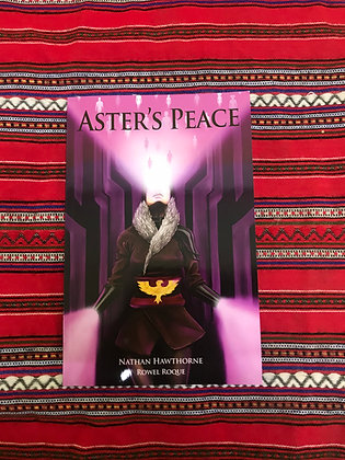 Aster's Peace - The Ark Regenesis Saga By Nathan Hawthorne