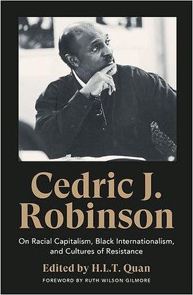 Cedric J. Robinson By Cedric J. Robinson, H.L.T. Quan