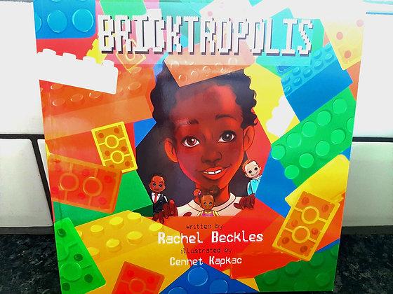 Bricktopolis, Rachel Beckles and Cennet Kapkac (Illustrator)