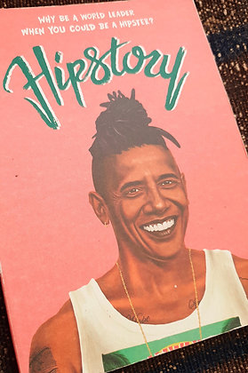 Hipstory: Why Be a World Leader When You Could Be a Hipster? (Postcards book)
