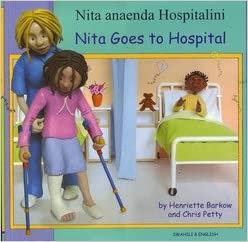 Swahili&English - Nita Goes To Hospital By Henriette Barkow & Chris Petty