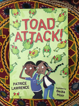 Toad Attack! By Patrice Lawrence
