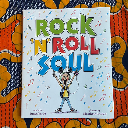 Rock 'n' Roll Soul (Hardback)  by Susan Verde