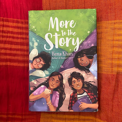 More to the Story by Hena Khan (TEEN)