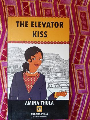 The Elevator Kiss by Amina Thula