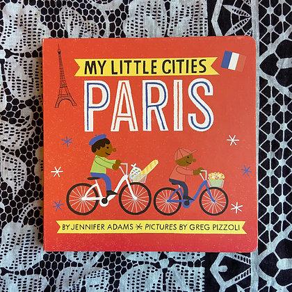 Paris - My Little Cities (Board book) by Jennifer Adams