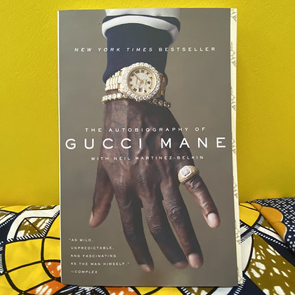 The Autobiography of Gucci Mane by Gucci Mane, Neil Martinez-Belkin
