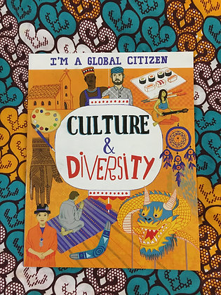 I'm a Global Citizen: Culture and Diversity by Georgia Amson-Bradshaw