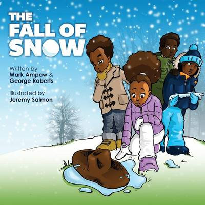 The Fall of Snow By Mark Ampaw