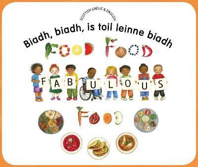 Scottish Gaelic&English Fabulous food By Kate Clynes