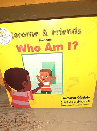 Who am I? Victoria Oladele, Monica Gilbert, Nyambura Kariuku (Illustrators)