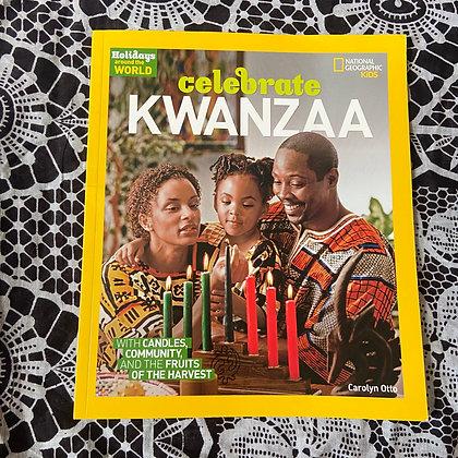 Celebrate Kwanzaa - Holidays Around The World