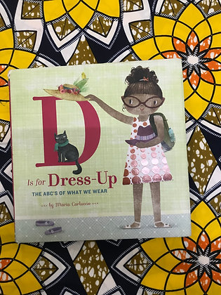 D Is for Dress Up By Maria Carluccio (PRE-BOOK LOVED)