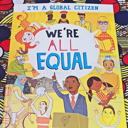 We're all Equal by Georgia Mason-Bradshaw