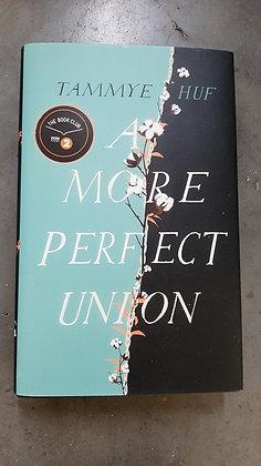 A More Perfect Union, Tammye Huf