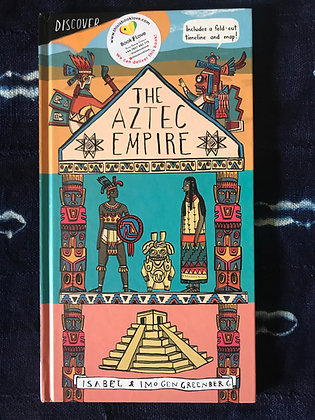 The Aztec Empire By Isabel and Imogen Greenberg